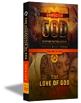 The Character of God - Volume 10 - The Love of God