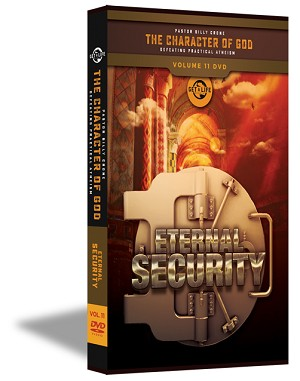 Eternal Security - The Character of God Volume 11