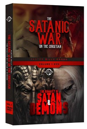 The Satanic War on The Christian - Volume 1- The Reality of Satan & Demons