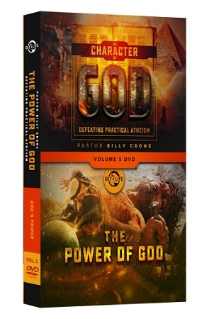 The Character of God - Volume 5 - The Power of God