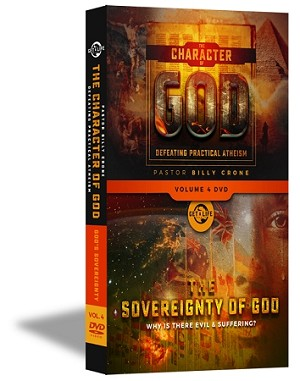 The Character of God Volume 4 - The Soverignty of God