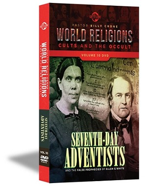World Religions, Cults & The Occult Volume 10 - Seventh Day Adventists