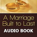 A Marriage Built to Last Audio Book (Download)