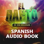 Spanish Edition Rapture Audio Book - Audio libro de Rapture en español