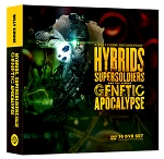 Hybrids, Super Soldiers & The Coming Genetic Apocalypse DVD Set