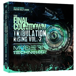 Tribulation Rising Volume 2 - Modern Technology