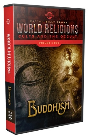 World Religions, Cults & The Occult - Volume 5 - Buddhism