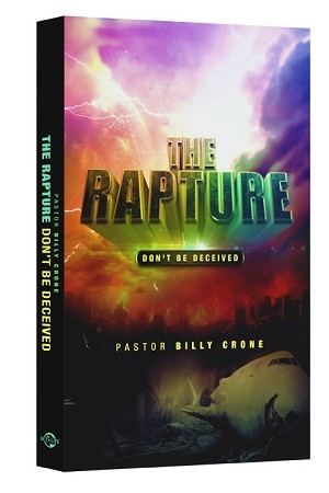 The Rapture - Don't Be Deceived Book