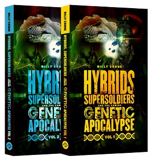 Hybrids, Super Soldiers & The Coming Genetic Apocalypse Book Set