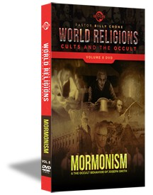 World Religions, Cults & The Occult - Volume 8 - Mormonism